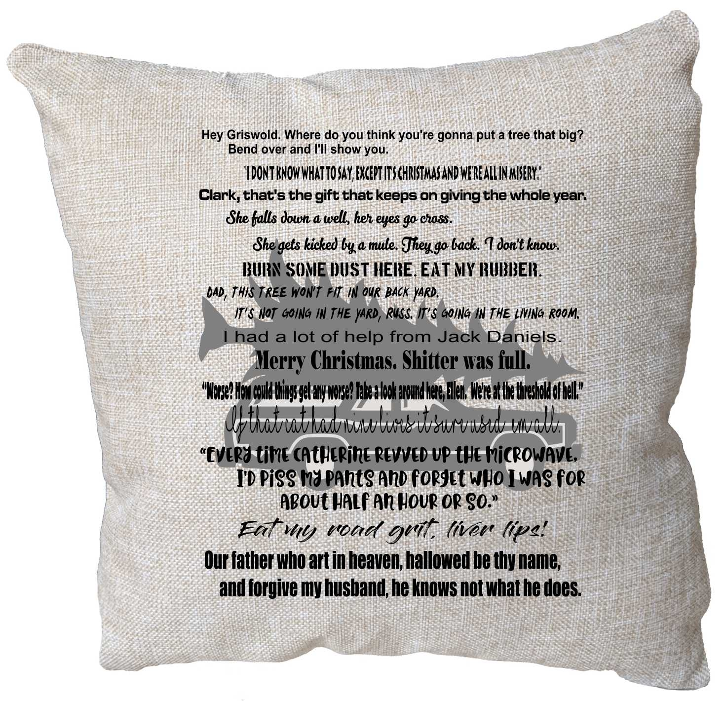 Christmas Vacation Quotes.Looking For Unique Christmas Vacation Movie Gift The Pillow Has Many Of The Well Known Movie Quotes Along With A Photo In The Background